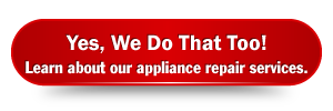 Learn about our appliance repair services.